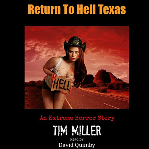 Return to Hell Texas audiobook cover art