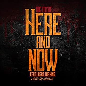 Here and Now (feat. Larsro the King)