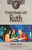 Premium Roast with Ruth (Coffee Cup Bible Studies)