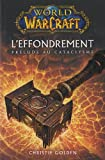 WORLD OF WARCRAFT - L'EFFONDREMENT - PRELUDE - Panini - 20/10/2010