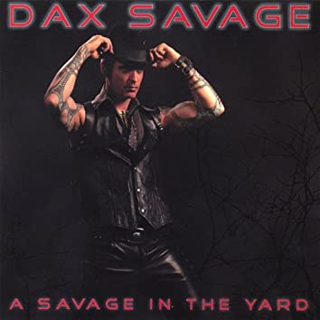 A Savage in the Yard