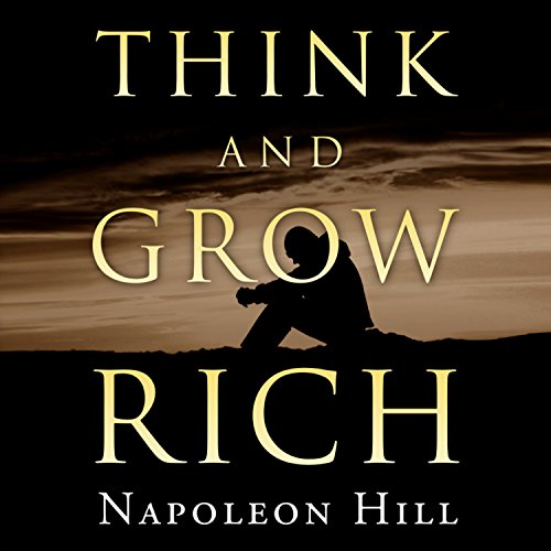 Think and Grow Rich                   By:                                                                                                                                 Napoleon Hill                               Narrated by:                                                                                                                                 Charles Conrad                      Length: 9 hrs and 25 mins     21 ratings     Overall 4.5