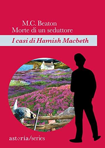 Morte di un seduttore: I casi di Hamish Macbeth