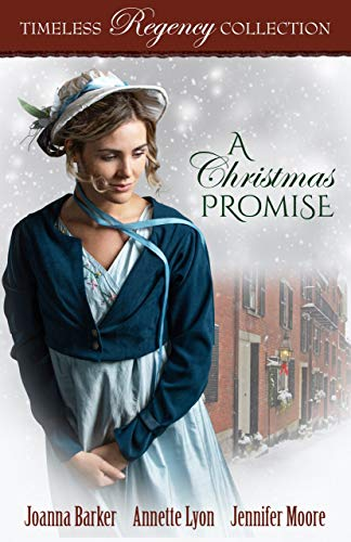A Christmas Promise (Timeless Regency Collection Book 16)