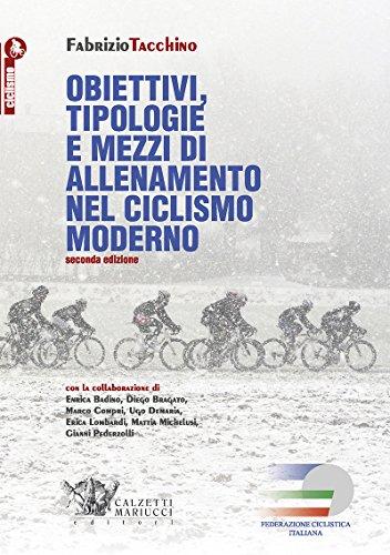 Obiettivi, tipologie e mezzi di allenamento nel ciclismo moderno: 1