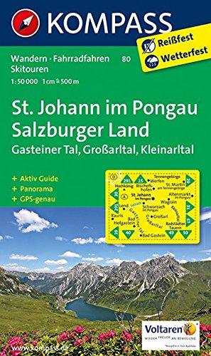 St. Johann im Pongau - Salzburger Land: Wanderkarte mit Aktiv Guide, Panorama, alpinen Skirouten und Radrouten. GSP-genau. 1:50000 (KOMPASS-Wanderkarten, Band 80)