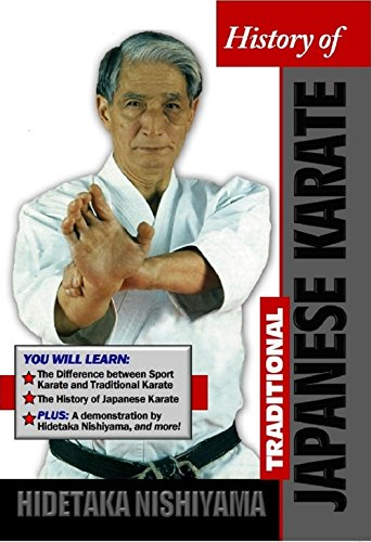 History of Traditional Japanese Karate H Nishiyama