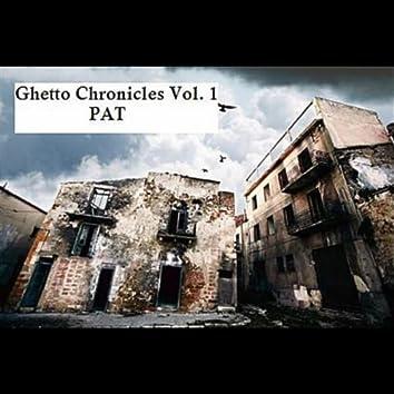 Ghetto Chronicles, Vol. 1