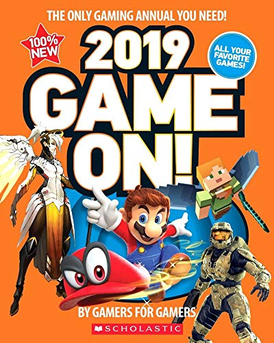 Game On! 2019: All the Best Games: Awesome Facts and Coolest Secrets