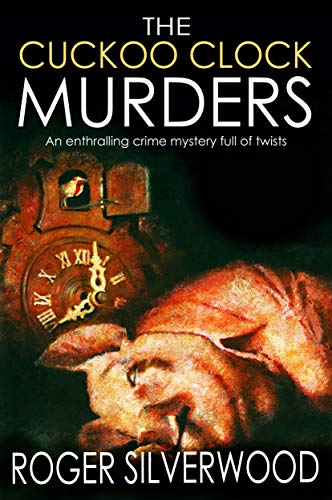 THE CUCKOO CLOCK MURDERS an enthralling crime mystery full of twists (Yorkshire Murder Mysteries Boo