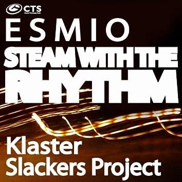 Steam With the Rhythm