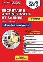 Concours SA et SAENES - Annales corrigées - Catégorie B - Admis 2019 de Pascal Eynard