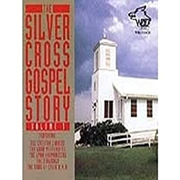 The Silver Cross Gospel Story, Vol. 1