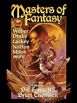 Masters of Fantasy by [David Weber, David Drake, Mercedes Lackey, Bill Fawcett, Brian Thomsen]