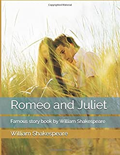 Romeo and Juliet: Famous story book by William Shakespeare