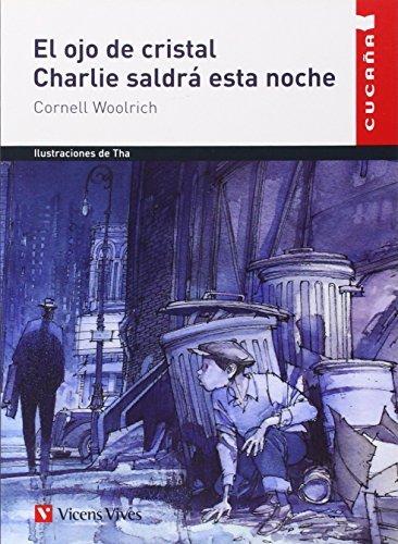 EL OJO DE CRISTAL - CHARLIE SALDRÁ ESTA NOCHE