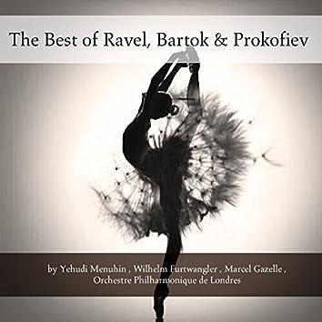 The Best of Ravel, Bartók & Prokofiev