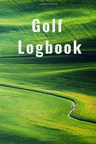 Golf Logbook: Track all of your important golf stats in one place...