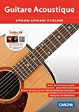 Guitare Acoustique: Apprendre rapidement et facilement