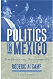 Politics in Mexico: The Democratic Transformation by Roderic Ai Camp (2002-08-22)