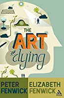 The Art of Dying: A Journey to Elsewhere