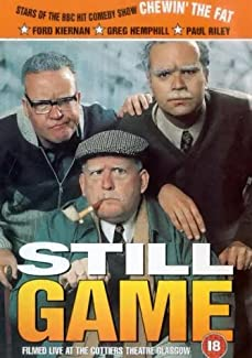 Still Game - Filmed Live At The Cottiers Theatre Glasgow
