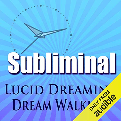 Lucid Dreaming Dream Walking Subliminal Audiobook By Subliminal Hypnosis cover art