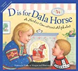 D is for Dala Horse: A Nordic Countries Alphabet (Discover the World)
