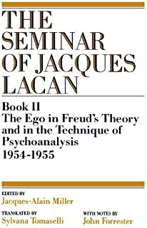 The Ego in Freud's Theory and in the Technique of Psychoanalysis, 1954-1955 (Book II) (The Seminar of Jacques Lacan) by Jacques Lacan (1991-01-17)
