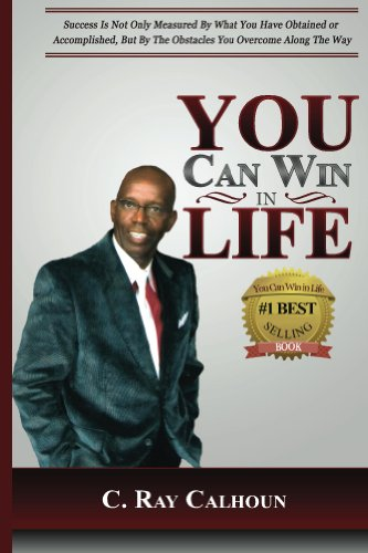 You Can Win in Life: The Power To Win Comes From Within (English Edition)
