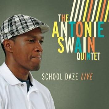 School Daze Live