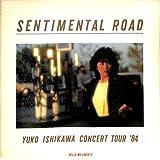 [コンサートパンフレット]石川優子コンサート・ツアー '84 SENTIMENTAL ROAD[1984年LIVE TOUR]