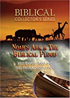 Noah's Ark & The Biblical Flood [DVD]