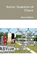 Soros: Quantum of Chaos