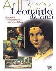 LEONARDO DA VİNCİ RÖNESANS HÜMANİZMİNİN YAR.: Rönesans Hümanizminin Yaratıcı Dehası