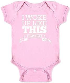I Woke Up Like This - Flawless Infant Bodysuit