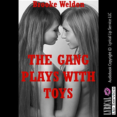 The Gang Plays with Toys audiobook cover art