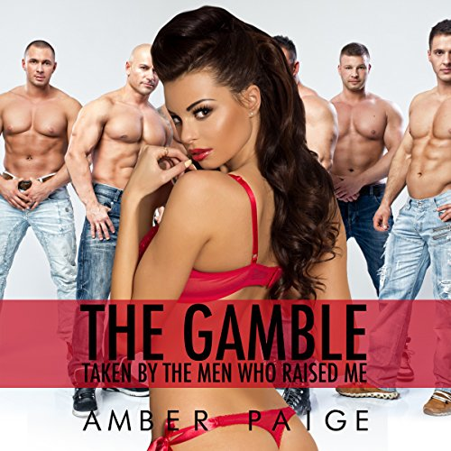The Gamble: Taken by the Men Who Raised Me cover art