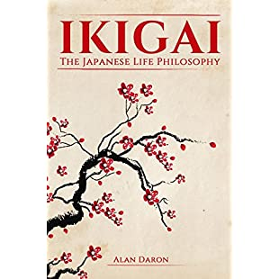 Ikigai The Japanese Life Philosophy