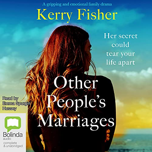 Other People's Marriages Audiobook By Kerry Fisher cover art