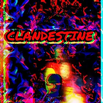 CLANDESTINE