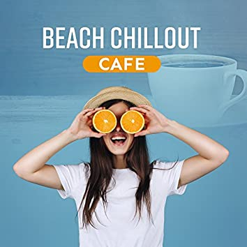 Beach Chillout Cafe