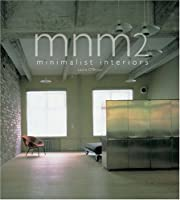 MNM 2: Minimalist Interiors