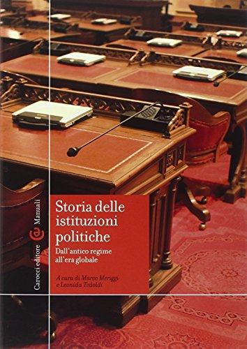 Storia delle istituzioni politiche. Dall'antico regime all'era globale