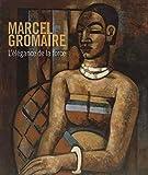 Marcel Gromaire (1892-1971) L'élégance de la force