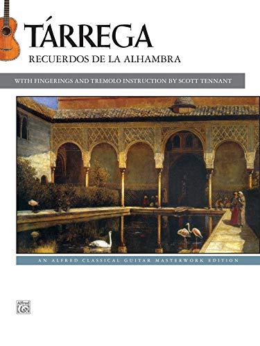 Tárrega -- Recuerdos de la Alhambra