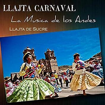Llajta Carnaval, La musica de los Andes