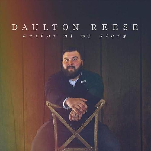 Daulton Reese & Juleah - Author of My Story (2021)