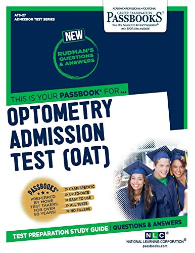 Optometry Admission Test (OAT) (27) (Admission Test Series)