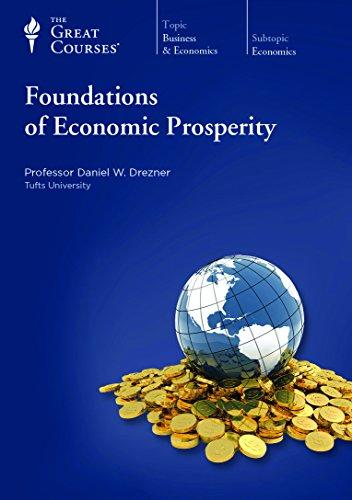 Foundations of Economic Prosperity